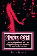 Slave Girl,Sarah Forsyth