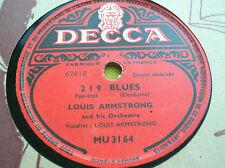 78 rpm-LOUIS ARMSTRONG - 219 BLUES -PERDIDO STREET BLUES - DECCA MU 3164
