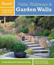 Sunset Outdoor Design & Build Guide: Paths, Walkways and Garden Walls: Fresh I..