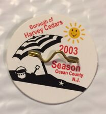 New 2003 Harvey Cedars LBI New Jersey Beach Badge Beach Tax Tag Long Beach Ocean