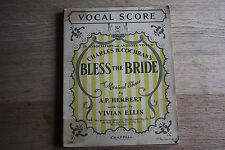 Vintage Sheet Music Vocal Score - Bless The Bride - Herbert & Ellis