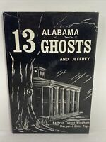 13 Alabama Ghosts and Jeffrey, hardcover Kathryn Windham, Margaret Figh Vintage