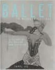 Ballet in Western Culture : A History of Its Origins and Evolution by Carol Lee…