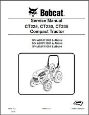 Bobcat CT225 CT230 CT235 Compact Tractor Service Manual on a CD   CT 225 230 235