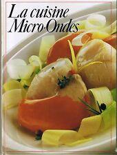 La Cuisine Au Micro-Ondes *  Livre de recettes France Loisirs Viande Poisson