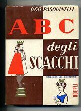 Ugo Pasquinelli # ABC DEGLI SCACCHI # Hoepli 1982