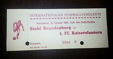 RAR Ticket FS 1990 Stahl Brandenburg 1.FC Kaiserslautern DDR Eintrittskarte FCK