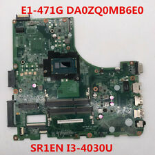 For Acer E5-471 E5-471G V3-472P SR1EN I3-4030U CPU DA0ZQ0MB6E0 100% full tested