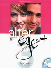 Alter EGO +: Livre De L'Eleve + CD-Rom B1,Catherine Dollez, Sylvie Pons,Daill