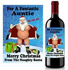 Naughty Santa Bottle Label, Christmas Gift GIFT FOR HER Auntie Friend Sister Mum