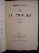 """Edmond Rostand  """"Les Musardises"""" (1887-1893) / éd.Charpentier & Fasquelle - 1911"""