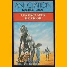 Collection Anticipation N° 1164 LES ESCLAVES DE XICOR Maurice Limat 1982