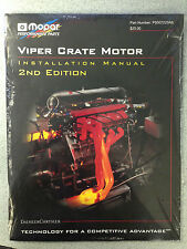 Mopar Viper Crate Motor Engine Installation Manual 2nd Edition  P5007220AB