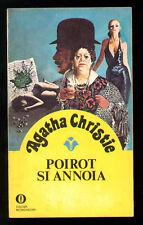 CHRISTIE AGATHA POIROT SI ANNOIA OSCAR MONDADORI 1078 GIALLI 26 1979