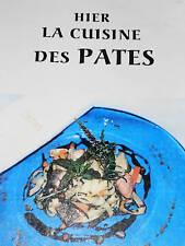 HIER LA CUISINE DES PATES en 93 RECETTES macaroni
