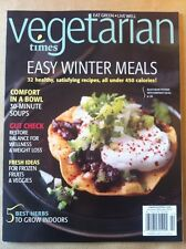 Vegetarian Times Jan/Feb 2014 FREE SHIPPING, Easy Winter Meals Under 450 Cal.