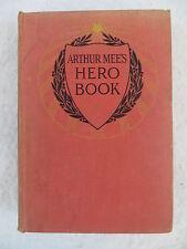 ARTHUR MEE'S HERO BOOK Hodder and Stoughton LTD.