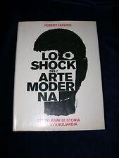 Robert Hughes - LO SHOCK DELL ARTE MODERNA - Autografato da ARMANDO TESTA -  1982 17b6c398029