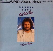 LP Bernie Paul - Oh No No/I Saw You  Super Sonic Single 30 cm/45 rpm