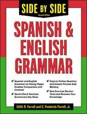 Side-By-Side Spanish and English Grammar, Edith Farrell, C. Farrell, Good Book