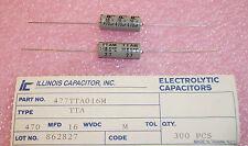 QTY (20) 470uf 16V  AXIAL ALUMINUM ELECTROLYTIC  477TTA016M ILLINOIS CAPACITOR