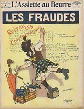 L'assiette au beurre 447 23/10/1909 Les fraudes Bernard Poulbot Juna Gris Vin