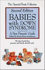 Babies With Down Syndrome: A New Parent's Guide (The Special-Needs-ExLibrary