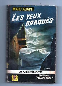 ANGOISSE n°122. Marc AGAPIT. Les yeux braquées. Editions Fleuve Noir 1965