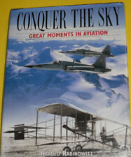 Conquer The Sky 1996 Great Moments in Aviation Great Photographs! Nice See!