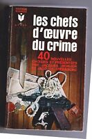 Les Chefs d'oeuvre du Crime.  Marabout 1966. BERGIER et STERNBERG. Superbe
