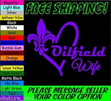"6"" OILFIELD WIFE HEART FLEUR DE LIS VINYL DECAL STICKER CAR TRUCK VEHICLE"