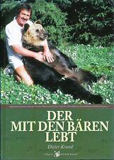 Der mit den Bären lebt Dieter Kraml Alfeld 2007 Hardcover 143 Seiten