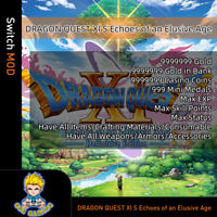 Dragon Quest XI S: Echoes of an Elusive Age(Switch Mod)-Max Gold/Coin/EXP/SP