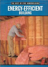 Taunton's Best of Fine Homebuilding: Energy-Efficient Building, PB