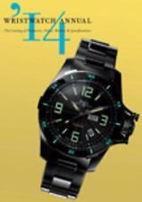Wristwatch Annual 2014: The Catalog of Producers, Prices, Models, and Specificat