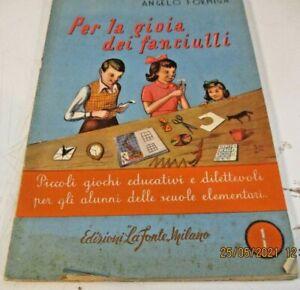 giochi da ritagliare PER LA GIOIA DEI FANCIULLI di A. FORMICA ED. LA FONTE 1950