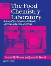 The Food Chemistry Laboratory: A Manual for Experimental Foods, Dietetics, and