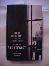 THE STRATEGIST: BRENT SCOWCROFT AND THE CALL OF NATIONAL SECURITY by Sparrow