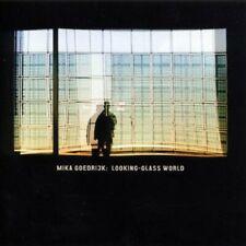 Mika Goedrijk Looking-Glass World CD 2010 ant-zen
