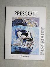 LOUISE PRESCOTT Passeport 94-95 Éd. Fragments 1995 Reproductions couleur