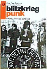 BLITZKRIEG PUNK Sopravvivere ai Ramones BOOK Dee Dee Ramone Johnny punk rock