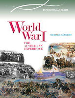 WORLD WAR I: THE AUSTRALIAN EXPERIENCE - BOOK  9780864271280