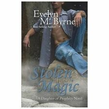 Stolen Magic : A Daughter of Prophecy Novel by Evelyn M. Byrne (1913, Paperback)