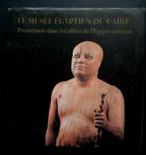 Le musée égyptien du caire Abeer el-Shahawy  Ed.standard egyptian book 312 pages