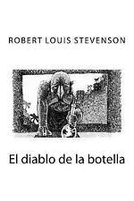 El Diablo de la Botella by Robert Louis Stevenson (2016, Paperback)