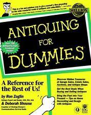 Antiquing for Dummies by Ron Zoglin, Antique expert & Dealer, ASA, ISA, AAA