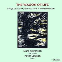 Mark Rowlinson - The Wagon Of Life [Mark Rowlinson; Peter Lawson] [CD]