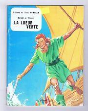 FUNCKEN. Harald le Viking. La Lueur Verte. Chlorophylle. TTB