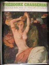 THEODORE CHASSERIAU 1819-1856 Catalogue raisonné peintures et estampes Sandoz