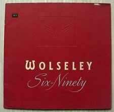 WOLSELEY SIX-NINETY LF Car Sales Brochure March 1957 #26/6 (4928) 3/57 - 30